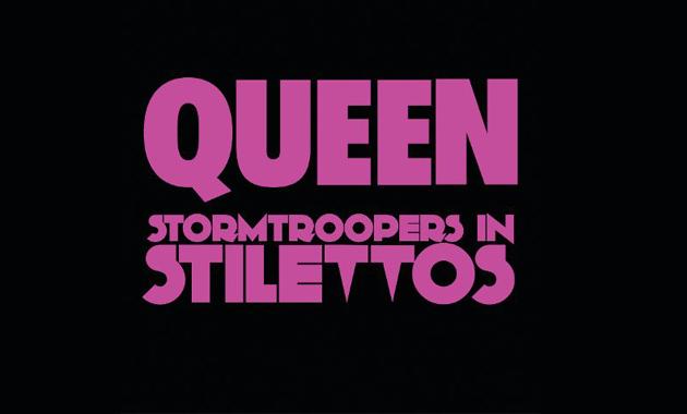 122 Queen Stormtroopers In Stilettos